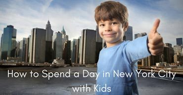 How to Spend a Day in New York City with Kids