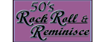 50's Rock, Roll, & Reminisce Logo