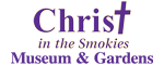 Christ in the Smokies Museum and Gardens Logo