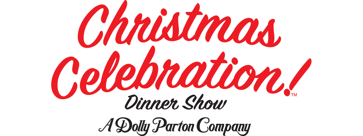 Christmas Celebration! Dinner Show - A Dolly Parton Company Logo