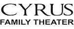 Cyrus Family Theater Logo