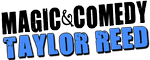 The Magic & Comedy of Taylor Reed Logo