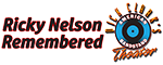Ricky Nelson Remembered Starring Matthew & Gunnar Nelson Logo