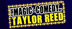 The Magic and Comedy of Taylor Reed  Logo