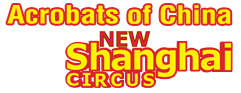 Acrobats of China featuring the New Shanghai Circus Logo